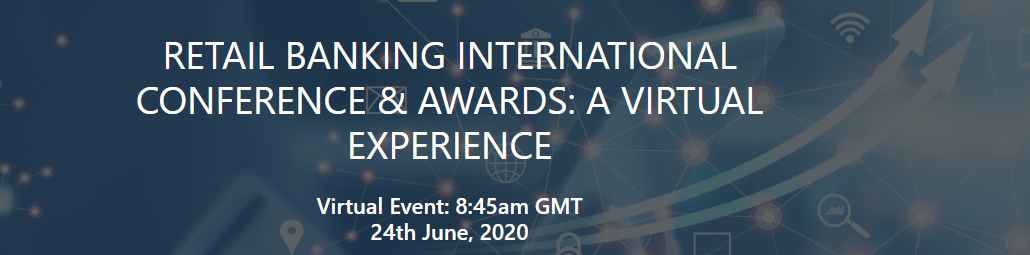 rbi virtual - 35th annual Retail Banker International Conference and Awards: a virtual experience