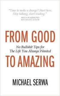 Business books: From Good to Amazing by Michael Serwa