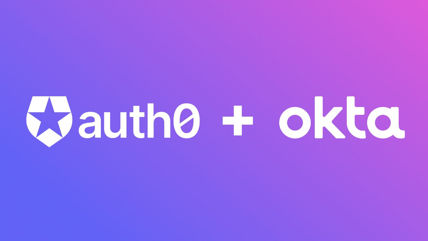 Auth0 to keep its identity in $6.5bn Okta acquisition – for now