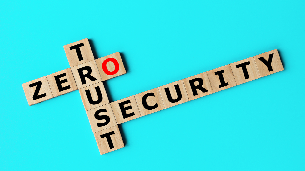 Remote working will accelerate the adoption of zero trust security